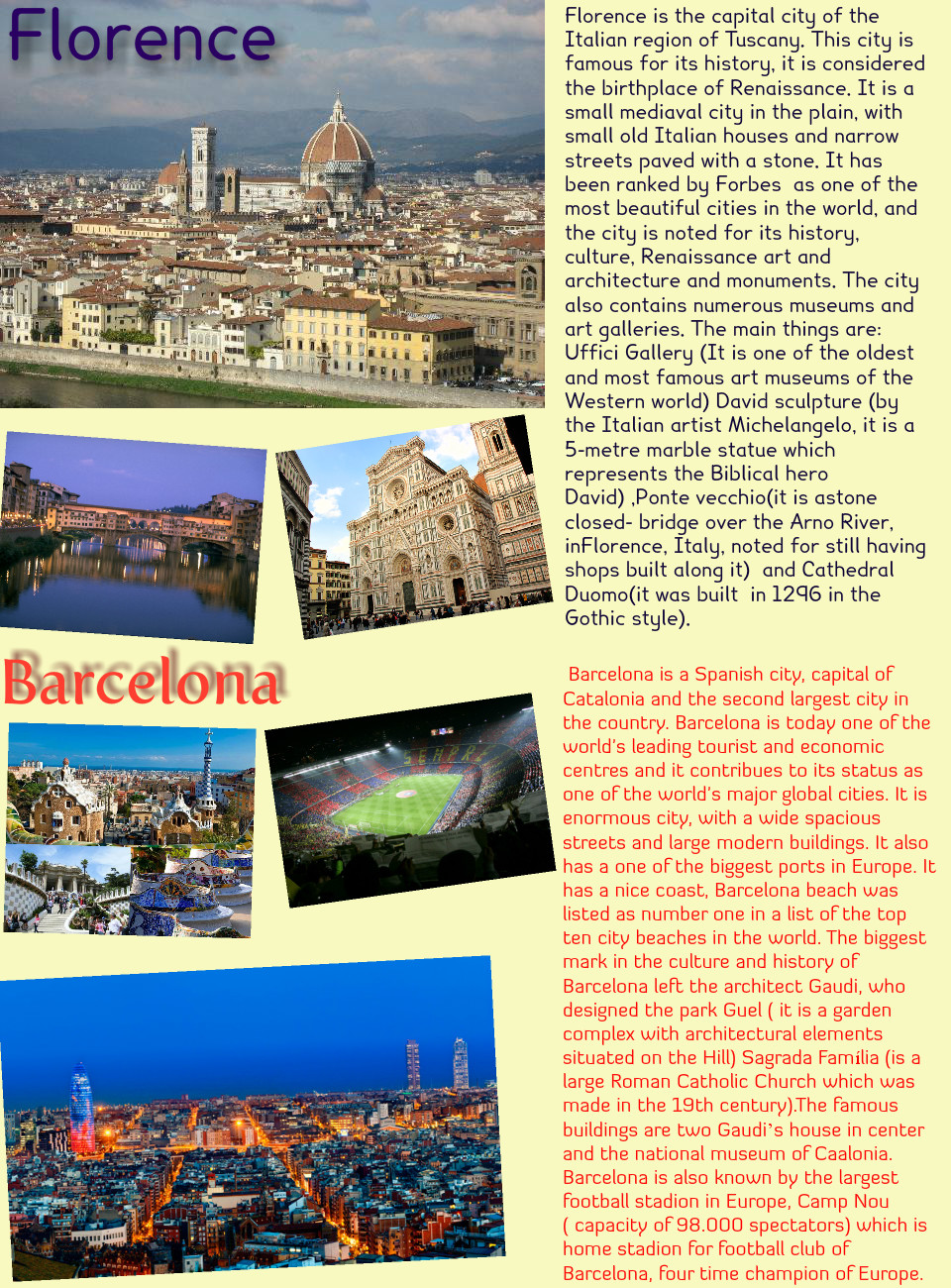 Barcelona and Florence