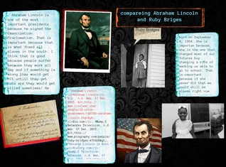 Comparing Abraham Lincoln and Ruby Briges