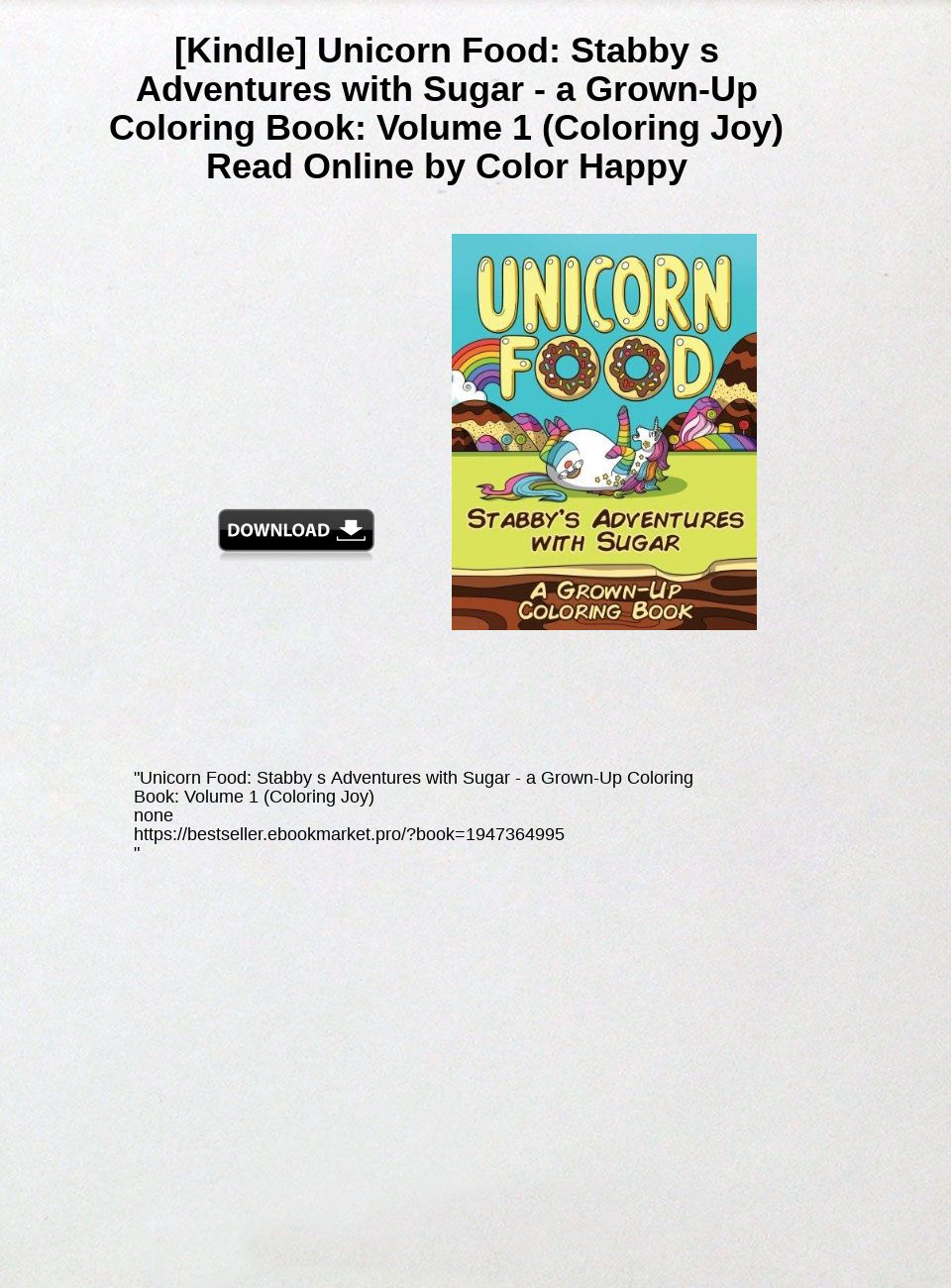 Unicorn Food Stabbys Adventures with Sugar a Grown-Up Coloring Book