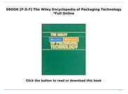 [P.D.F Download] The Wiley Encyclopedia of Packaging Technology *Full Online's thumbnail